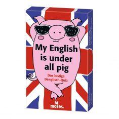 My English is under all pig - Das lustige Denglisch Quiz