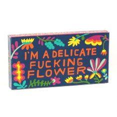 Kaugummi - I'm a delicate fucking flower