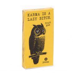 Kaugummi - Karma is a lazy bitch