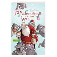 Adventskalenderbuch - 13 Weihnachtstrolle machen Ärger