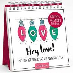 Tisch-Adventskalender - Hey love! Mit dir ist jeder Tag wie Weihnachten