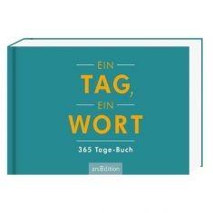 365 Tage-Buch - Ein Tag, ein Wort