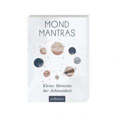 50 Mond Mantras - Kleine Momente der Achtsamkeit