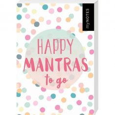 50 Kärtchen zum Glücklichsein - Happy Mantras to go