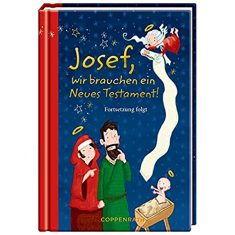 Buch - Josef, wir brauchen ein Neues Testament!