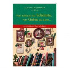 Kleines Adventsbuch - Vom Schönen das Schönste, vom Guten das Beste...