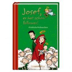 Buch - Josef, er hat schon Follower!
