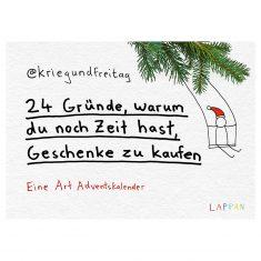 @kriegundfreitag Adventskalender - 24 Gründe, warum du noch Zeit hast, Geschenke zu kaufen