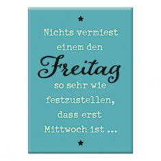 Kühlschrankmagnet - Freitag
