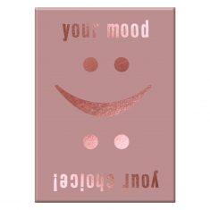 Kühlschrankmagnet - Your mood your choice!