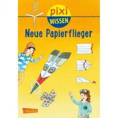 Pixi Wissen - Neue Papierflieger