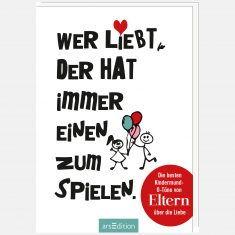 Buch - Wer liebt, der hat immer einen zum Spielen