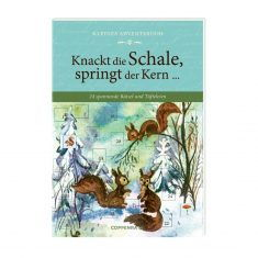 Kleines Adventsbuch - Knackt die Schale, springt der Kern...