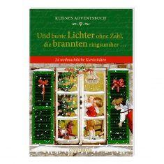 Kleines Adventsbuch - Und bunte Lichter ohne Zahl, die brannten ringsumher...