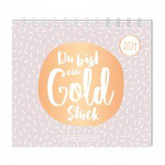 Mini-Kalender 2021 - Du bist ein Goldstück