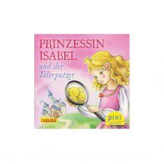 Pixi-Serie 241 - Prinzessin Isabel und der Talerputzer