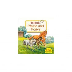 Pixi-Serie 259 - Entdecke die Pferde und Ponys