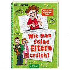 Taschenbuch - Wie man seine Eltern erzieht