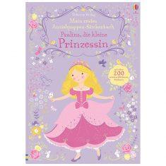 Mein erstes Anziehpuppen-Stickerbuch: Paulina, die kleine Prinzessin
