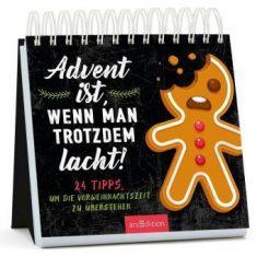 Aufstell-Adventskalender: Advent ist, wenn man trotzdem lacht!