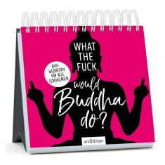 Aufsteller - What the Fuck Would Buddha Do?