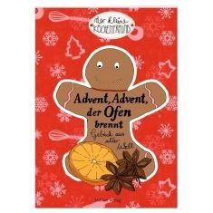 Der kleine Küchenfreund: Advent, Advent, der Ofen brennt