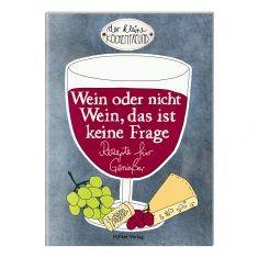 Der kleine Küchenfreund: Wein oder nicht Wein, das ist keine Frage