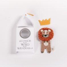 Haus Tier - Löwe, Sei frech und wild und wunderbar