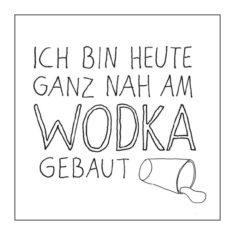 Kühlschrankmagnet - Nah am Wodka