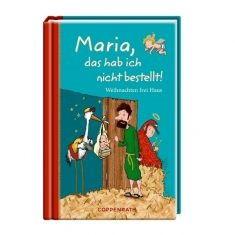 Buch - Maria, das hab ich nicht bestellt!