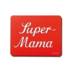 Mauspad - Super-Mama