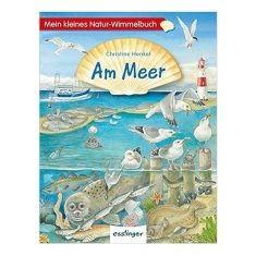 Mein kleines Natur-Wimmelbuch - Am Meer