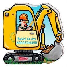Pappbuch - Buddel mit dem Baggerhuhn