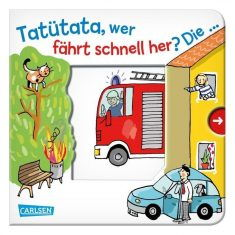 Pappbuch - Tatütata, wer fährt schnell her? Die ... Feuerwehr!