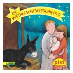 Pixi - Die Weihnachtsgeschichte