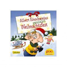Pixi-Serie W 36 - Alber Einschweins geniales Weihnachtsfest