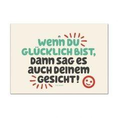 Saugnapfschild - Wenn du glücklich bist...