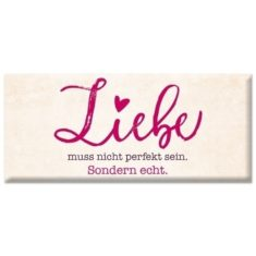 Schoko - Liebe muss nicht perfekt sein...